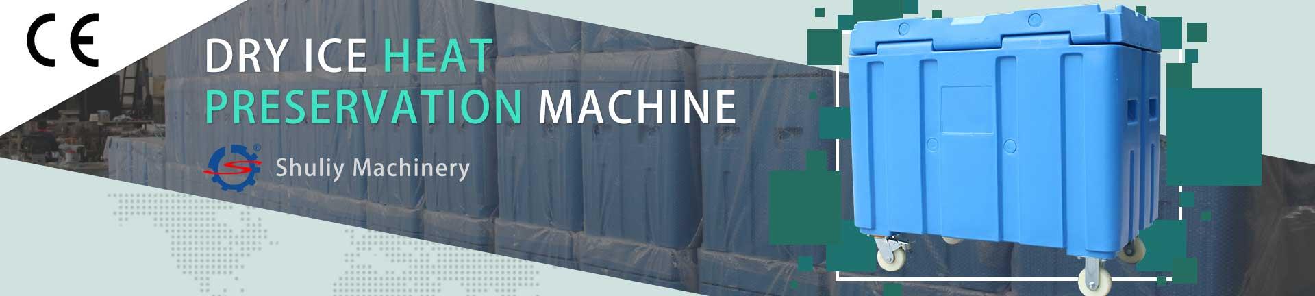DRY-ICE-HEAT–PRESERVATION-MACHINE